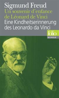 Un souvenir d'enfance de Léonard de Vinci = Eine Kindheitserinnerung des Leonardo da Vinci