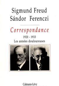 Correspondance Freud-Ferenczi. Volume 3, 1920-1933