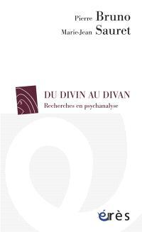 Du divin au divan : recherches en psychanalyse