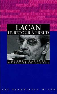 Lacan : le retour à Freud