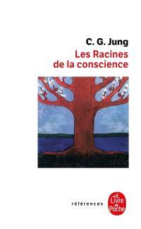 Les racines de la conscience : études sur l'archétype