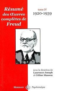 Résumé des oeuvres complètes de Freud. Volume 4, 1920-1939