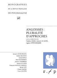Angoisses : pluralité d'approches. Volume 2