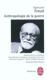 Anthropologie de la guerre. Le malaise des fils dans la civilisation contemporaine