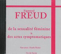 De la sexualité féminine & des actes symptomatiques