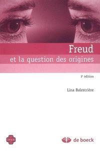 Freud et la question des origines