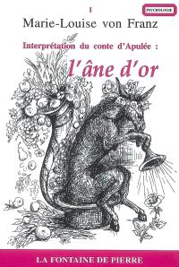 L'âne d'or : interprétation du conte d'Apulée