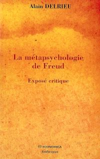 La métapsychologie de Freud : exposé critique