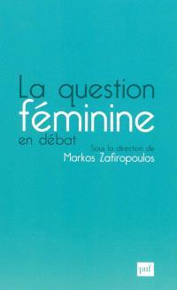 La question féminine en débat