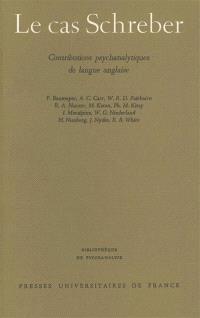 Le Cas Schreber : contributions analytiques de langue anglaise