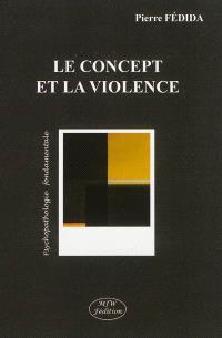 Le concept et la violence