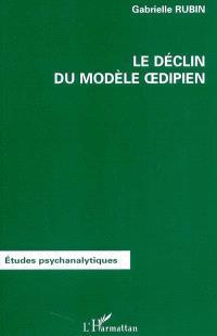 Le déclin du modèle oedipien
