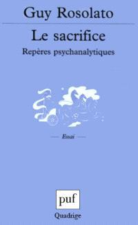 Le sacrifice : repères psychanalytiques
