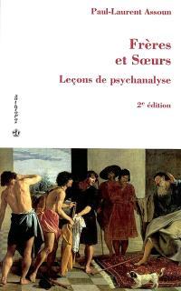 Leçons de psychanalyse. Volume 3, Frères et soeurs
