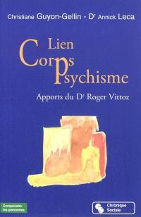 Lien corps-psychisme : apports du Dr Roger Vittoz