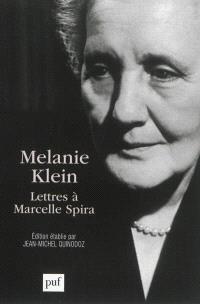 Melanie Klein : lettres à Marcelle Spira