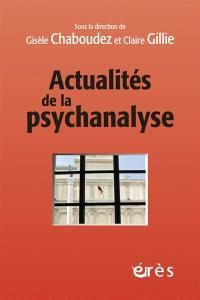 Actualités de la psychanalyse