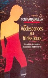 Adolescences au fil des jours : chronique des paroles et des maux d'adolescents