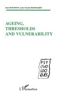 Ageing, thresholds and vulnerability