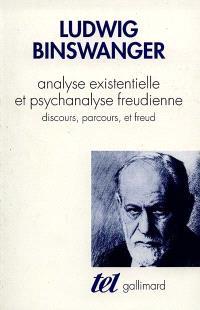 Analyse existentielle et psychanalyse freudienne : discours, parcours et Freud