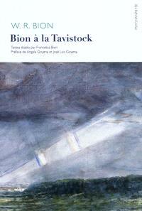 Bion à la Tavistock