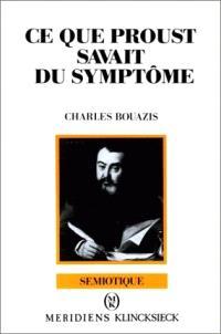 Ce que Proust savait du symptôme