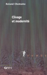 Clivage et modernité