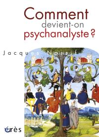 Comment devient-on psychanalyste ?