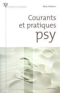 Courants et pratiques psy
