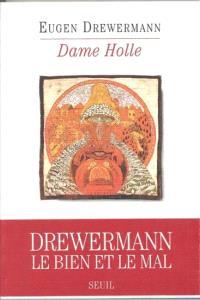 Dame Holle : psychanalyse d'un conte de Grimm