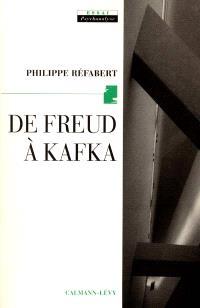 De Freud à Kafka : l'origine en procès
