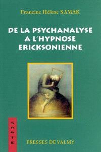 De la psychanalyse à l'hypnose éricksonienne