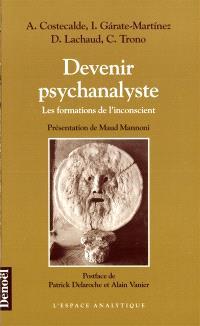 Devenir psychanalyste