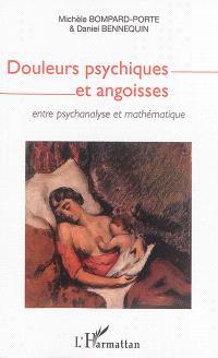 Douleurs psychiques et angoisses : entre psychanalyse et mathématique