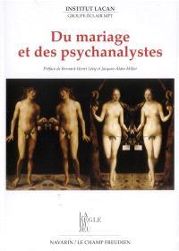 Du mariage et des psychanalystes
