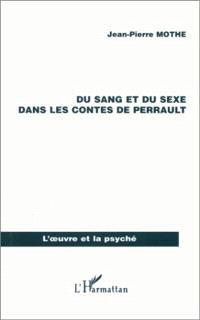 Du sang et du sexe dans les contes de Perrault