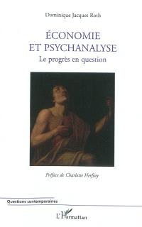 Economie et psychanalyse : le progrès en question