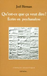 Ecrire en psychanalyse : qu'est-ce que ça veut dire ?