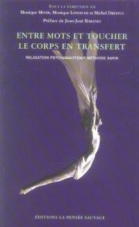 Entre mots et toucher, le corps en transfert : relaxation psychanalytique méthode Sapir