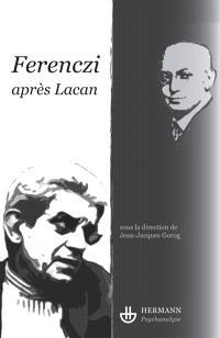 Ferenczi après Lacan