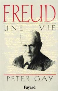 Freud : une vie