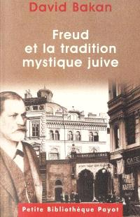 Freud et la tradition mystique juive