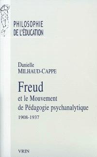 Freud et le mouvement de pédagogie psychanalytique : 1908-1937 : A. Aichhorn, H. Zulliger, O. Pfister