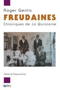 Freudaines : chroniques de la Quinzaine