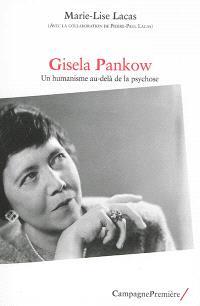 Gisela Pankow : un humanisme au-delà de la psychose