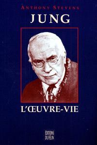 Jung : l'oeuvre-vie