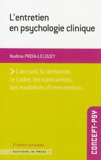 L'entretien en psychologie clinique : une approche multidimensionnelle