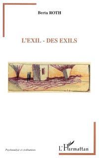 L'exil, des exils