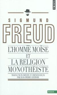 L'homme Moïse et la religion monothéiste : trois études