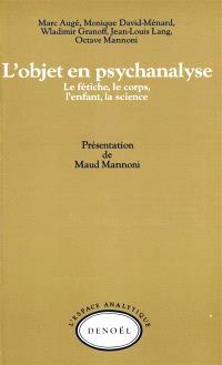 L'Objet en psychanalyse